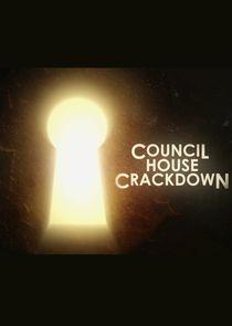 Council House Crackdown