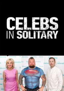Celebs in Solitary: Meltdown