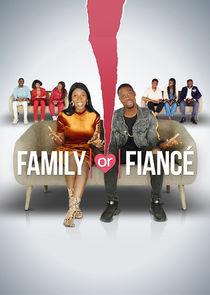 Family or Fiancé